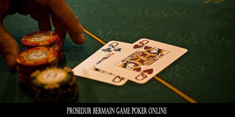 Prosedur Bermain Game Poker Online